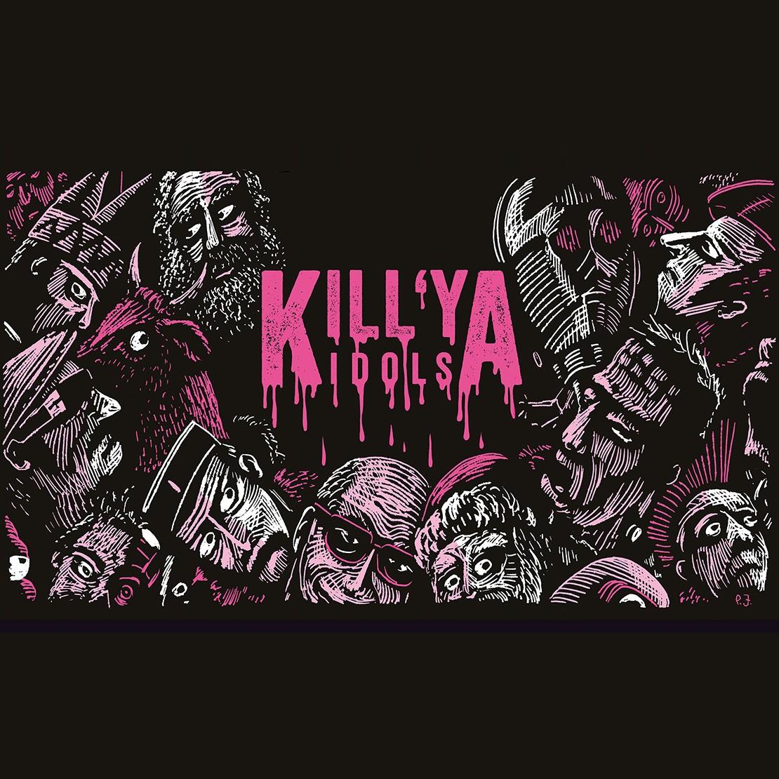Ybnstoker Kill'Ya Idols 0,33L